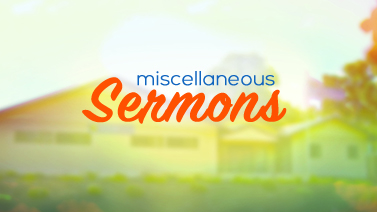 Misc Sermons_Podcasts